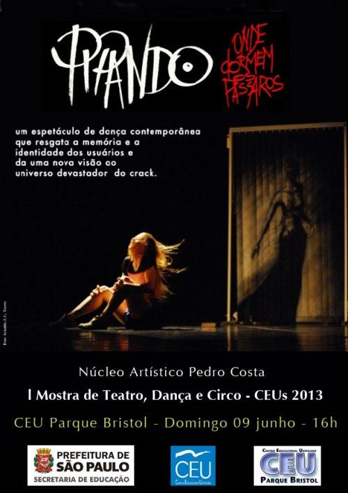 Espetácullo dia 09 junho _ CEU Parque Bristol - Dentro da l Mostra de Teatro, Dança e Circo - CEUs 20113